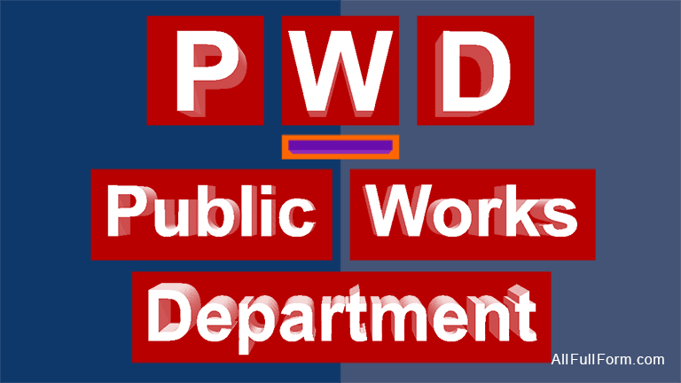 """PWD full form is """"Public Works Department"""""""