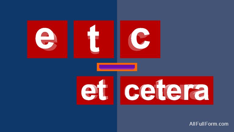 etc: et cetera