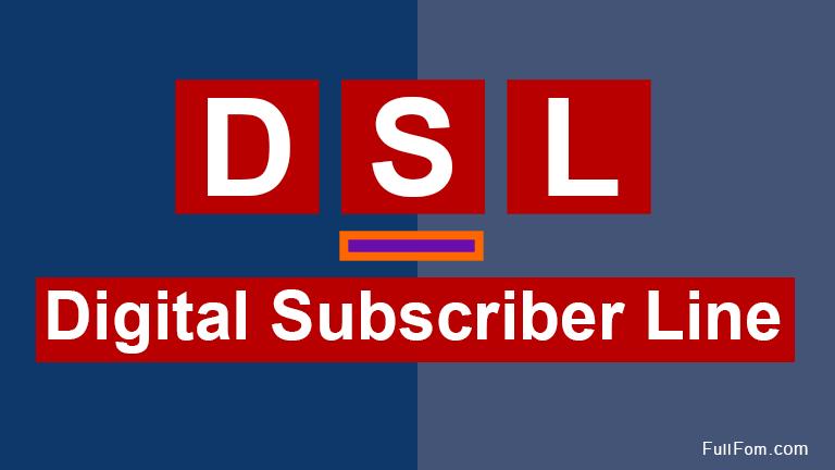 DSL full form