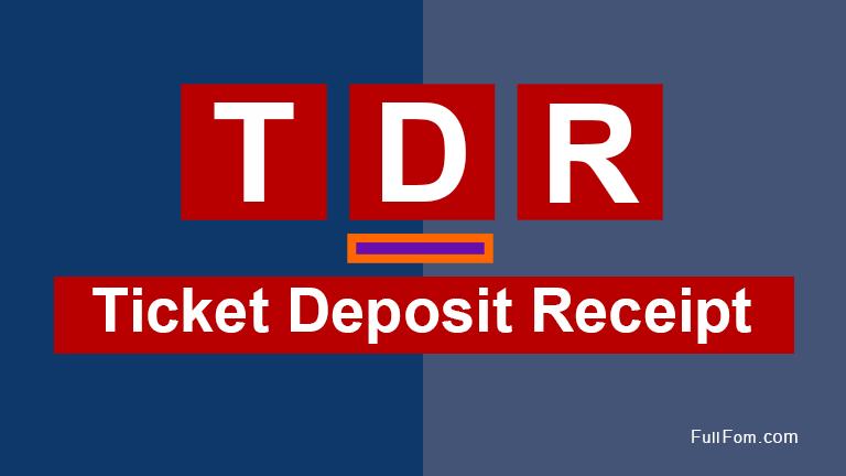 TDR full form